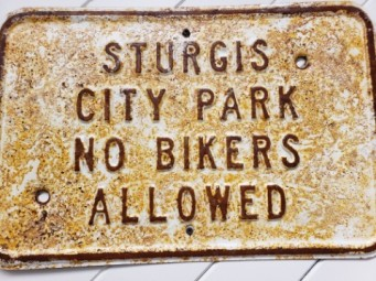 funny since many motorcycle rallies happen in Sturgis now